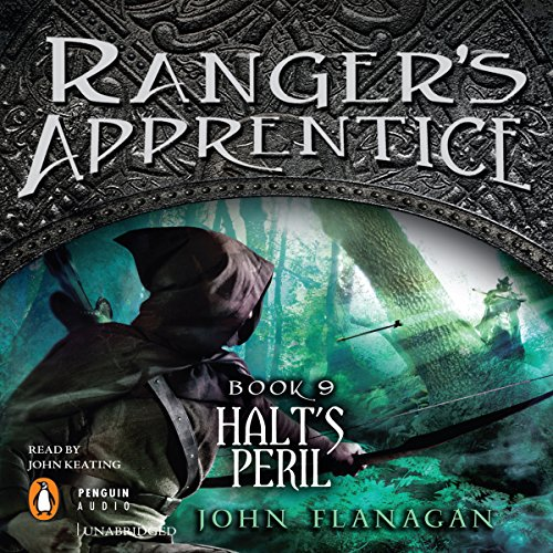 Ranger's Apprentice, Book 9: Halt's Peril                   By:                                                                                                                                 John Flanagan                               Narrated by:                                                                                                                                 John Keating                      Length: 12 hrs and 44 mins     1,383 ratings     Overall 4.8