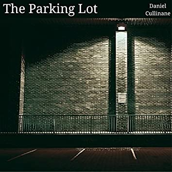 The Parking Lot (feat. 1up Tunes)