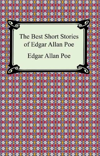 The Best Short Stories of Edgar Allan Poe (The Fall of the House of Usher, The Tell-Tale Heart and Other Tales) (English Edition)