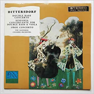 Dittersdorf: Double Bass Concerto, Sinfonia Concertante For Double Bass and Viola, Oboe Concerto [LP]