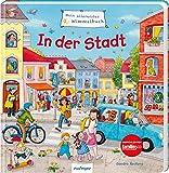 In der Stadt (Mein allererstes Wimmelbuch)