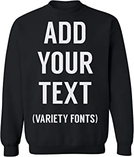 Men Women Custom Crewneck Sweatshirt, Add Your Text, Design Your Own