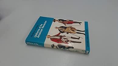 Uniforms of the American Revolution in colour