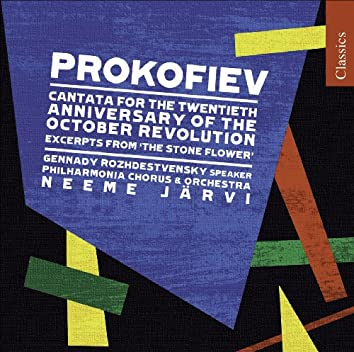 Prokofiev, S.: Cantata for the 20Th Anniversary of the October Revolution / the Tale of the Stone Flower