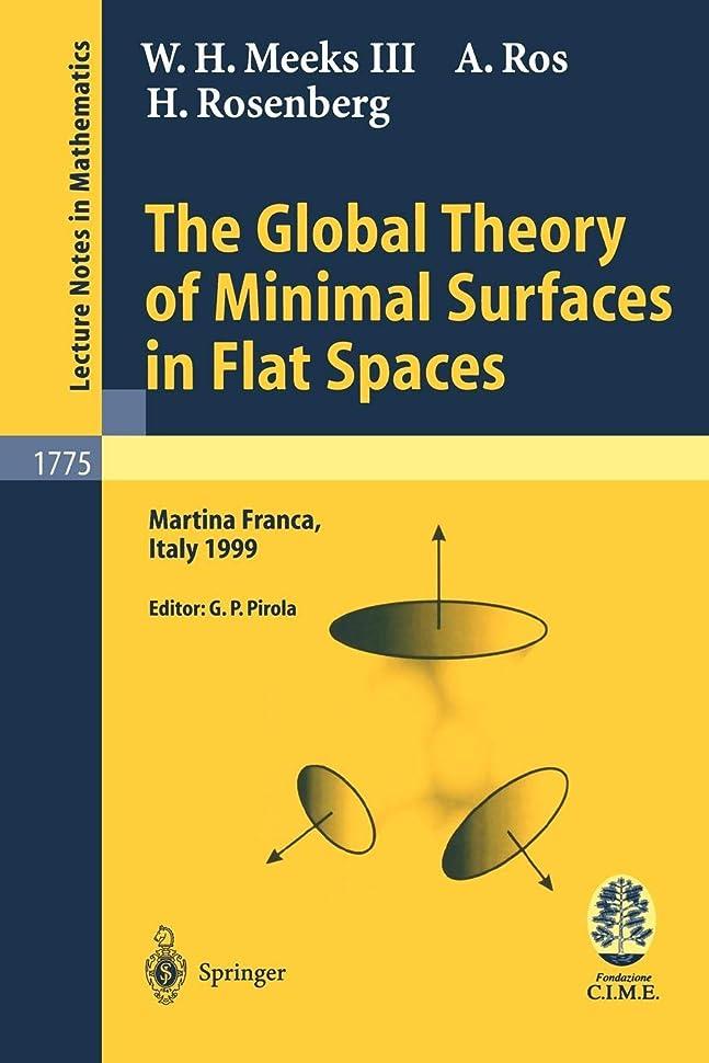 滑りやすい清める愚かThe Global Theory of Minimal Surfaces in Flat Spaces: Lectures given at the 2nd Session of the Centro Internazionale Matematico Estivo (C.I.M.E.) held in Martina Franca, Italy, June 7-14, 1999 (Lecture Notes in Mathematics)