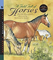A Field Full of Horses with Audio: Read, Listen, & Wonder