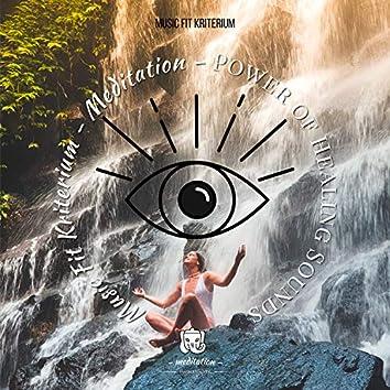 Meditation – Power Of Healing Sounds