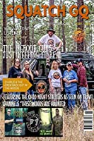 Squatch GQ Magazine April 2020