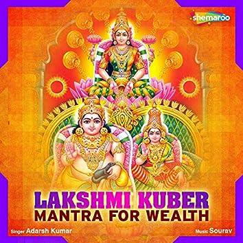 Lakshmi Kuber Mantra for Wealth