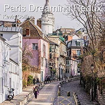 Paris Dreaming Redux (Instrumental Version)