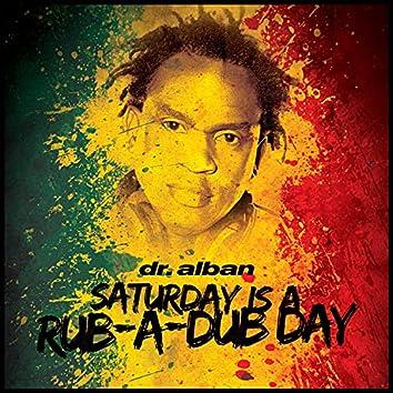 Saturday Is a Rub-A-Dub Day