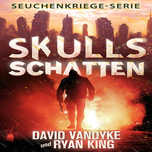 Skulls Schatten (Seuchenkriege-Serie 2) [Skull's Shadow (Plague Wars Series 2)] audiobook cover art