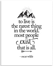 To Live Is The Rarest Thing In The World - Oscar Wilde - 11x14 Unframed Art Print - Great Gift for Book Lovers, Also Makes a Great Gift Under $10
