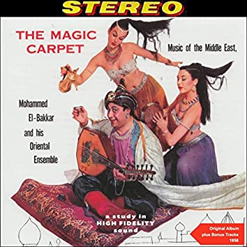 The Magic Carpet (Original Belly Dance Album Plus Bonus Tracks - 1958)