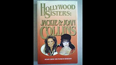Hollywood Sisters - Jackie And Joan Collins