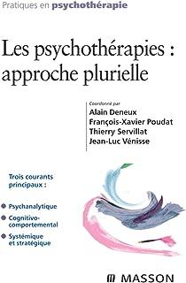 Les psychothérapies : approche plurielle (French Edition)