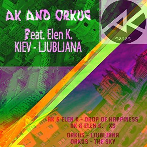 AK & Orkus Feat. Elen K.