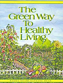 The Green Way to Healthy Living