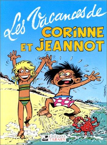 Les vacances de Corinne et Jeannot