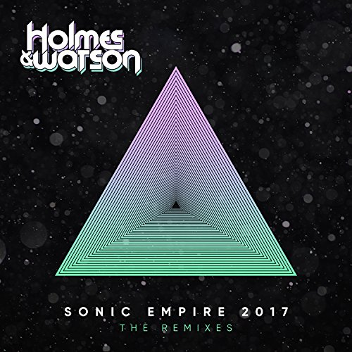 Sonic Empire 2017 (The Remixes)