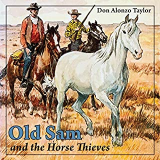 Old Sam and the Horse Thieves audiobook cover art