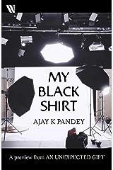 My Black Shirt Kindle Edition