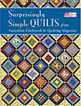 Surprisingly Simple Quilts: From Australian Patchwork & Quilting Magazine (That Patchwork Place)