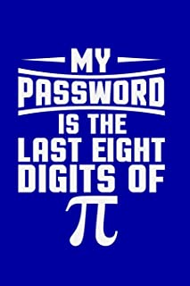 My Password Is The Last Eight Digits Of Pi: Internet Address And Password Logbook / Blank Gregg Stenographer Notebook / 119 Pages 6
