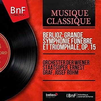 Berlioz: Grande symphonie funèbre et triomphale, Op. 15 (Mono Version)