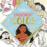 Carrément colo Vaiana, la légende du bout du monde : Coloriages dorés à compléter