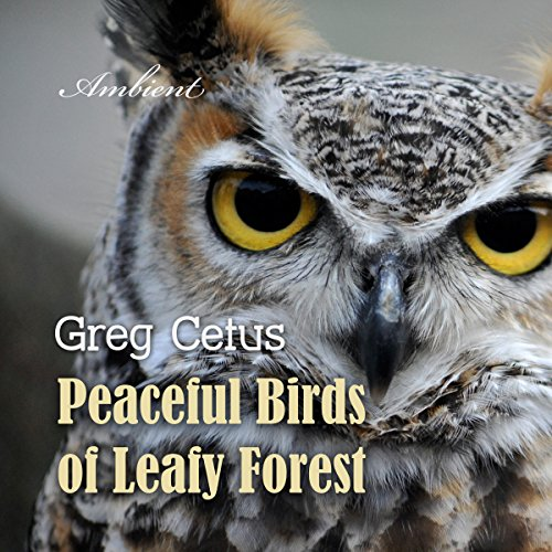 Peaceful Birds of Leafy Forest audiobook cover art