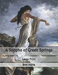 A Sappho of Green Springs: Large Print