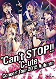 ℃-uteコンサートツアー2015秋 ~℃an't STOP!!~[DVD]