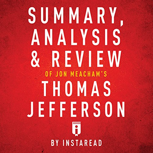 Couverture de Summary, Analysis & Review of Jon Meacham's Thomas Jefferson by Instaread