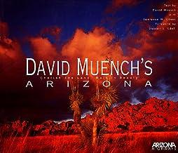 David Muench's Arizona: Cherish the Land, Walk in Beauty