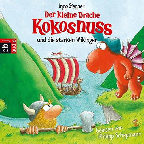 Der kleine Drache Kokosnuss und die starken Wikinger (Der kleine Drache Kokosnuss 15) audiobook cover art