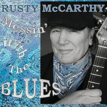Messin' with the Blues