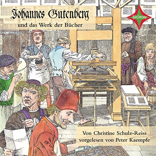 Johannes Gutenberg und das Werk der Bücher Titelbild