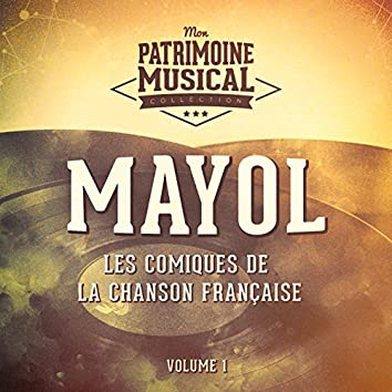 Les comiques français - mayol, vol. 1