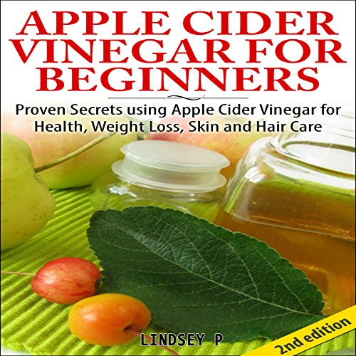 Apple Cider Vinegar for Beginners 2nd Edition cover art