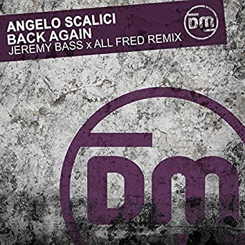Back Again (Jeremy Bass & All Fred Remix)