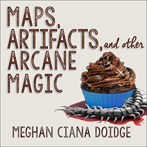 Couverture de Maps, Artifacts, and Other Arcane Magic