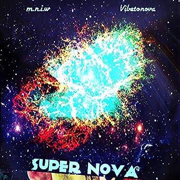 Super Nova (feat. Vibetonova)