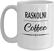 Raskolni-coffee Mug - Crime and Punishment, Literary, Fyodor Dostoevsky - Coffee Mug Tea Cup Funny Gift For Mother Papa Dad Thanksgiving, Thank you, Mother's day, Father's Day, Christmas, Xmas, Grand