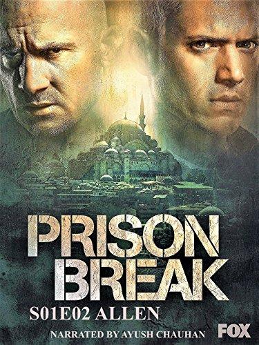 PRISON BREAK : S01E02 ALLEN (English Edition)