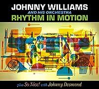 Rhythm in Motion + So Nice! by Johnny Williams