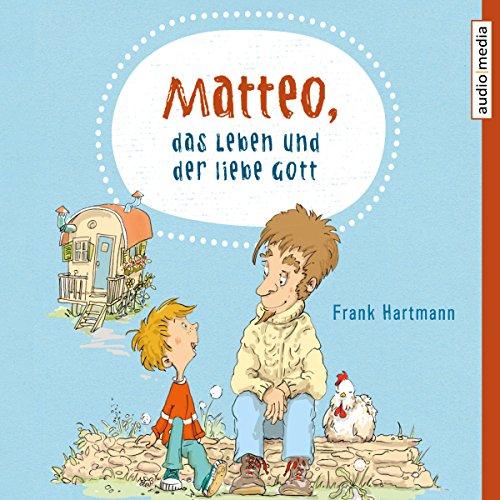Matteo, das Leben und der liebe Gott Titelbild
