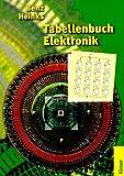 Tabellenbuch Elektronik - Wilhelm Benz