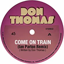 Come On Train (Original Mix)