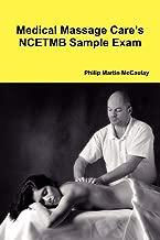 Medical Massage Care'S Ncetmb Sample Exam